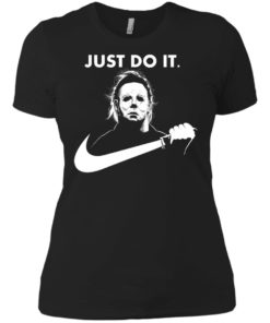 image 110 247x296px Michael Myers Just Do It Halloween T Shirts, Hoodies, Tank Top