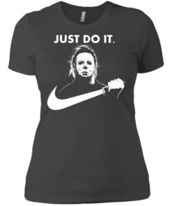 image 111 247x296px Michael Myers Just Do It Halloween T Shirts, Hoodies, Tank Top