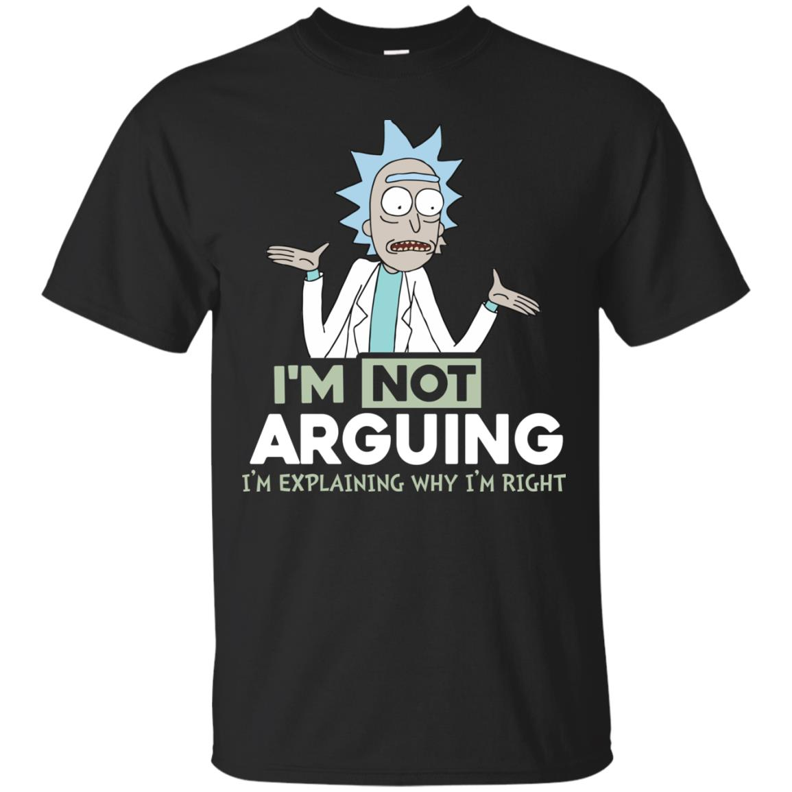 image 12px Rick and Morty: I'm Not Arguing I'm Explaining Why I'm Right T Shirts, Hoodies, Tank