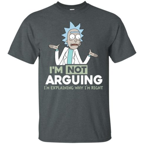 image 13 490x490px Rick and Morty: I'm Not Arguing I'm Explaining Why I'm Right T Shirts, Hoodies, Tank