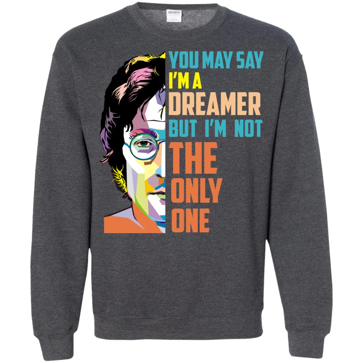 image 133px John Lennon: You may say I'm a dreamer but I'm not the only one t shirt