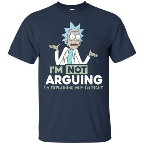 image 14 490x490px Rick and Morty: I'm Not Arguing I'm Explaining Why I'm Right T Shirts, Hoodies, Tank