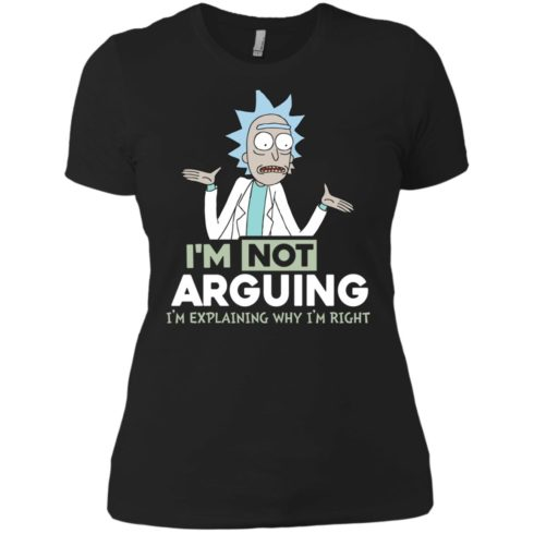 image 18 490x490px Rick and Morty: I'm Not Arguing I'm Explaining Why I'm Right T Shirts, Hoodies, Tank
