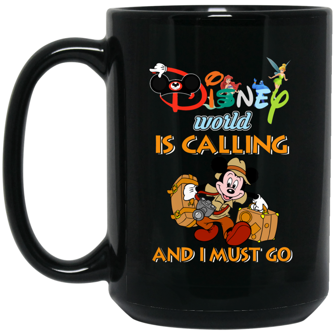 image 18px Disney World Is Calling and I Must Go Coffee Mug