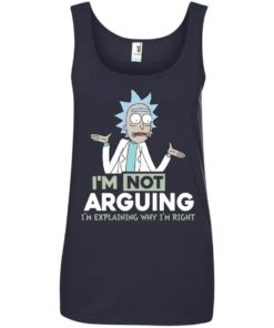image 22 247x296px Rick and Morty: I'm Not Arguing I'm Explaining Why I'm Right T Shirts, Hoodies, Tank