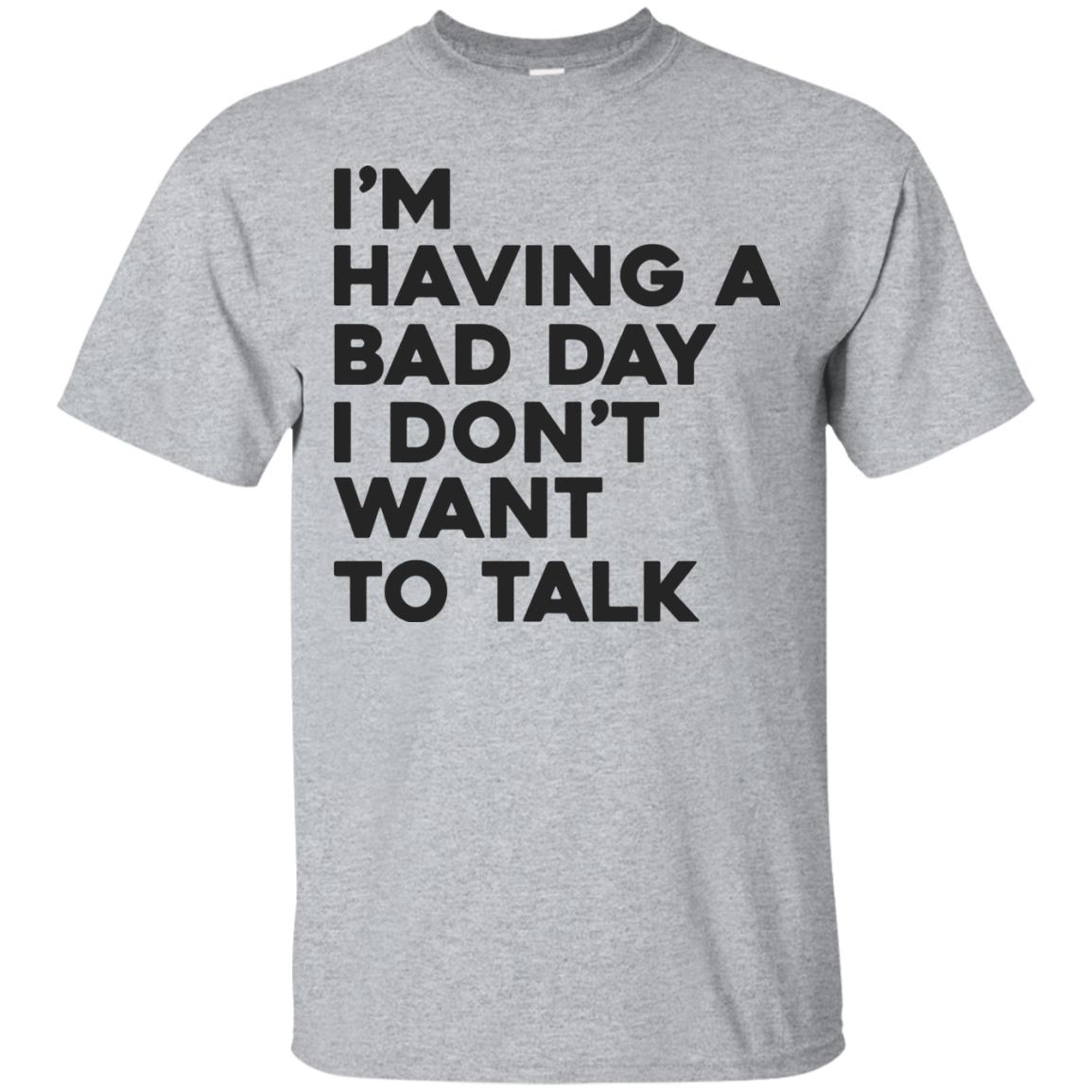 image 235px I'm having a bad day I don't want to talk t shirt, hoodies, tank