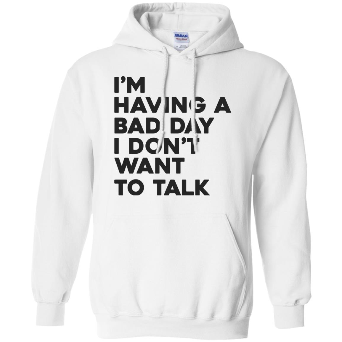 image 239px I'm having a bad day I don't want to talk t shirt, hoodies, tank