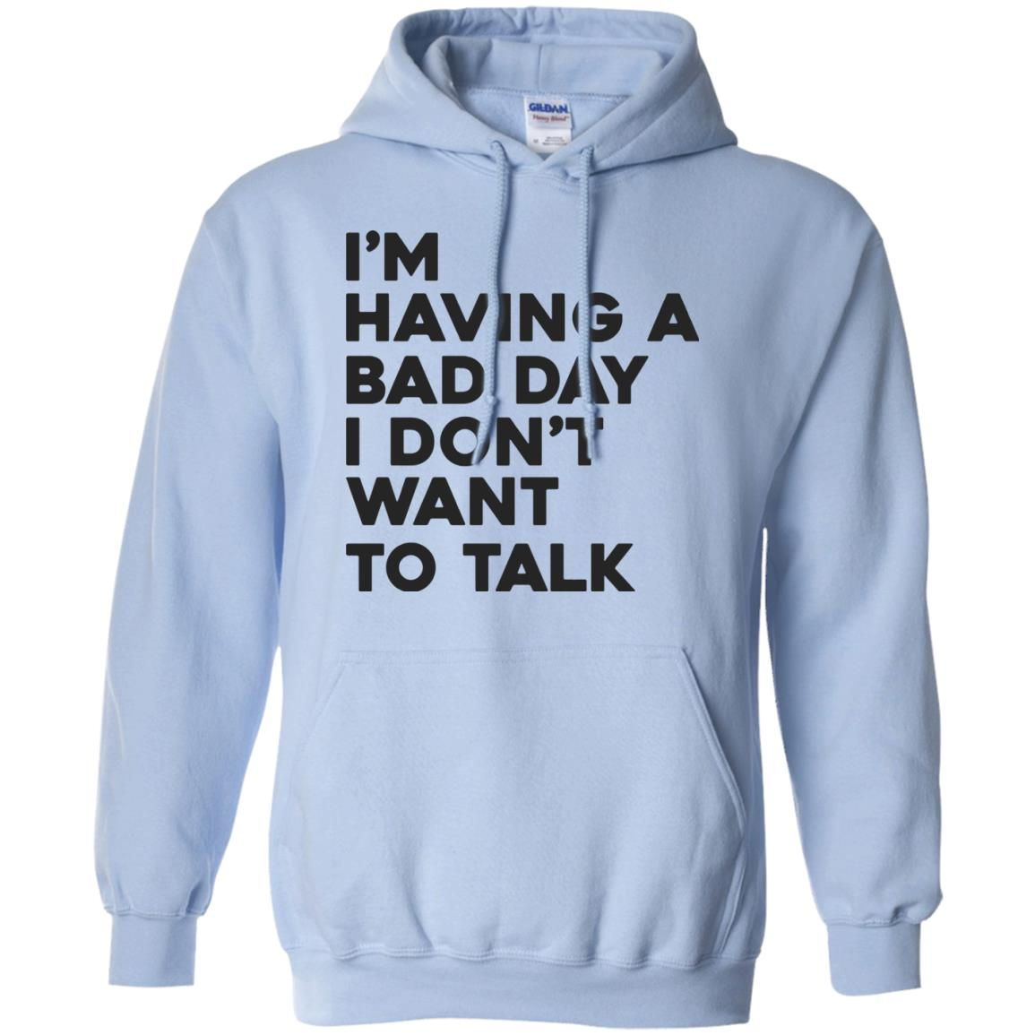 image 240px I'm having a bad day I don't want to talk t shirt, hoodies, tank