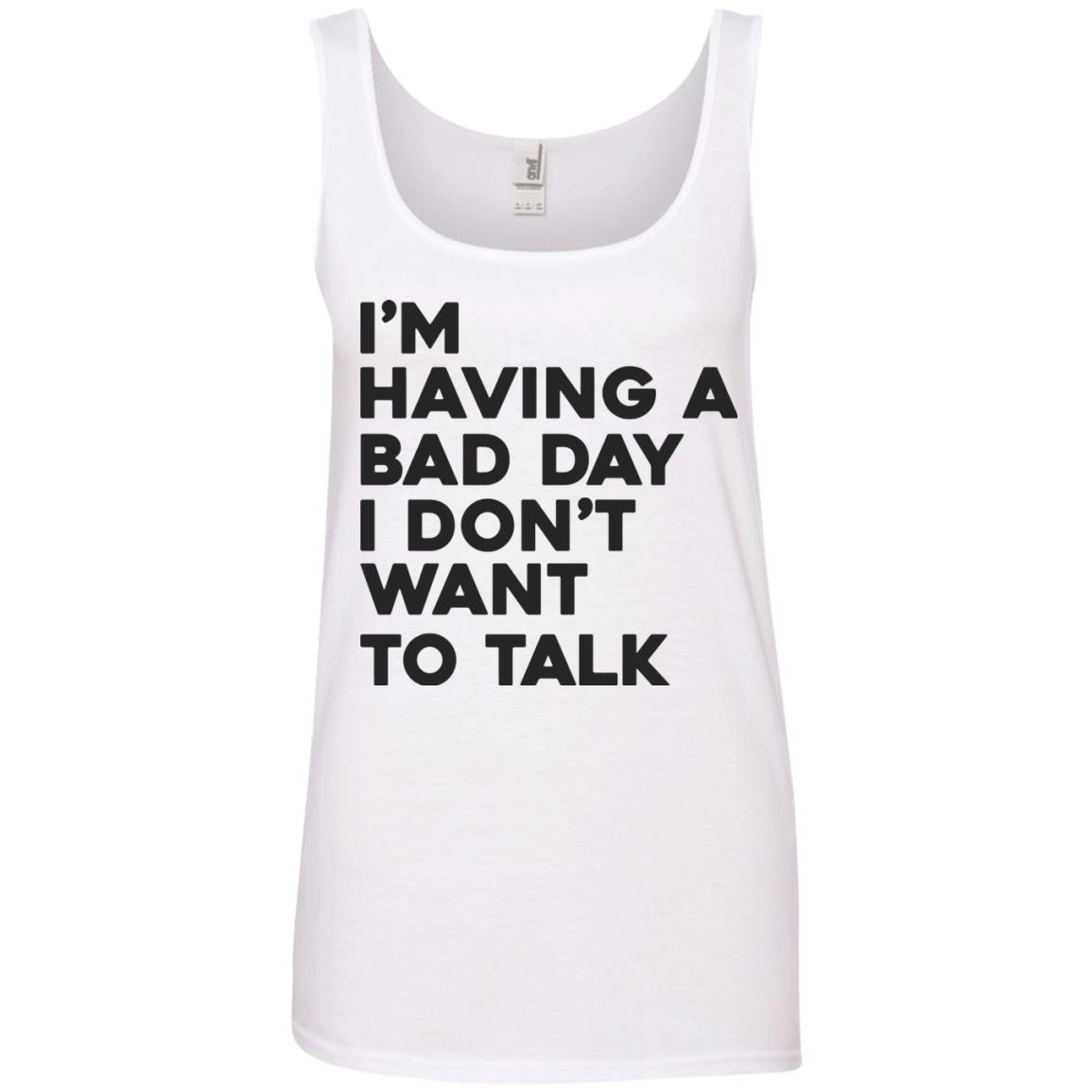 image 242px I'm having a bad day I don't want to talk t shirt, hoodies, tank