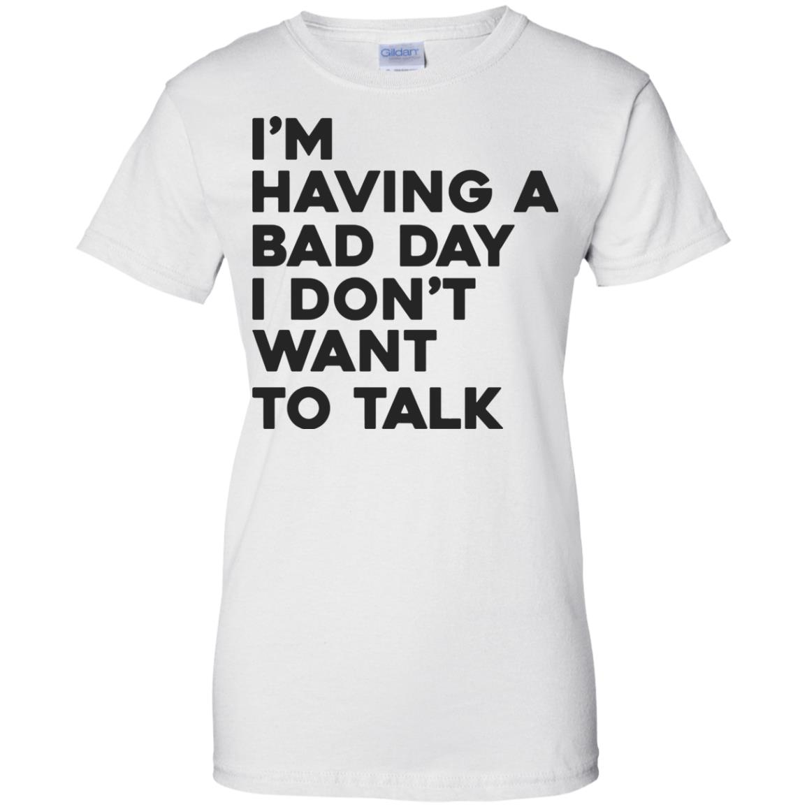 image 244px I'm having a bad day I don't want to talk t shirt, hoodies, tank