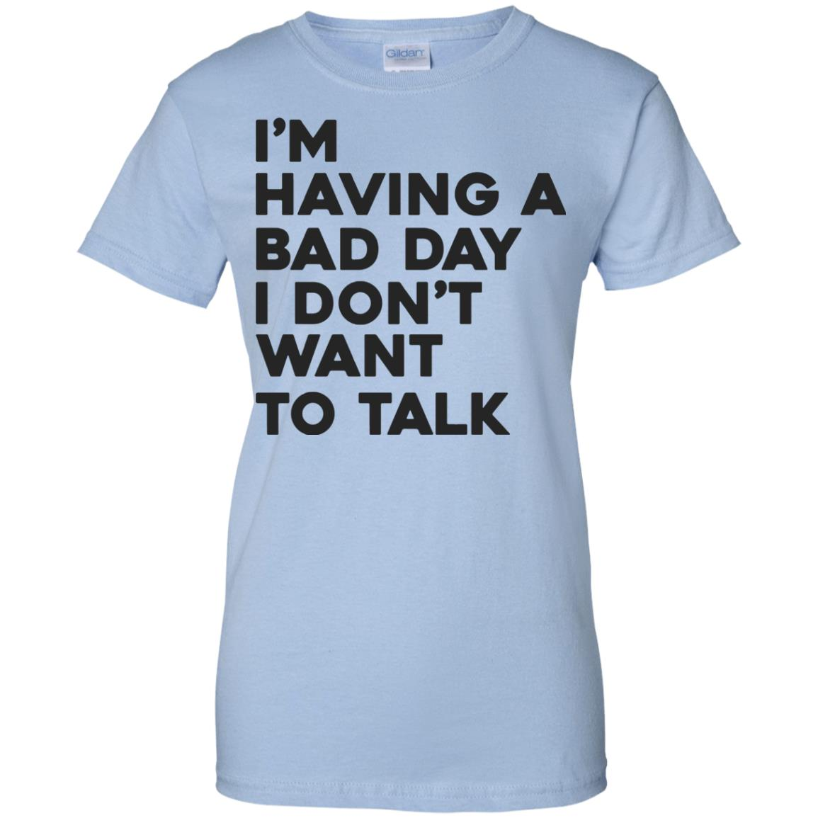 image 245px I'm having a bad day I don't want to talk t shirt, hoodies, tank