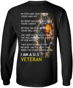 image 3 247x296px I am a US Veteran my eyes have seen things yours have not back side t shirt, hoodies