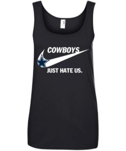 image 317 247x296px Cowboys Just Hate Us T Shirts, Hoodies, Tank Top