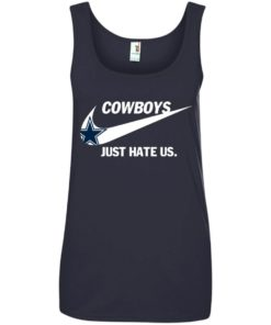 image 318 247x296px Cowboys Just Hate Us T Shirts, Hoodies, Tank Top