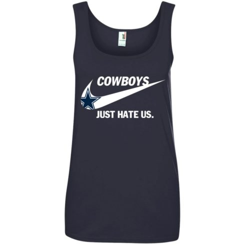 image 318 490x490px Cowboys Just Hate Us T Shirts, Hoodies, Tank Top