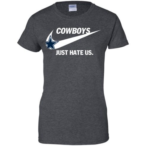 image 320 490x490px Cowboys Just Hate Us T Shirts, Hoodies, Tank Top