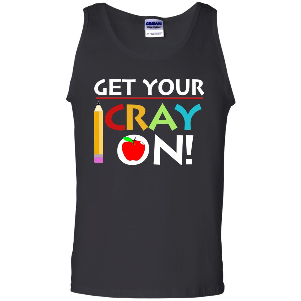 image 362px Get Your Cray On Teacher T Shirts, Hoodies, Tank Top