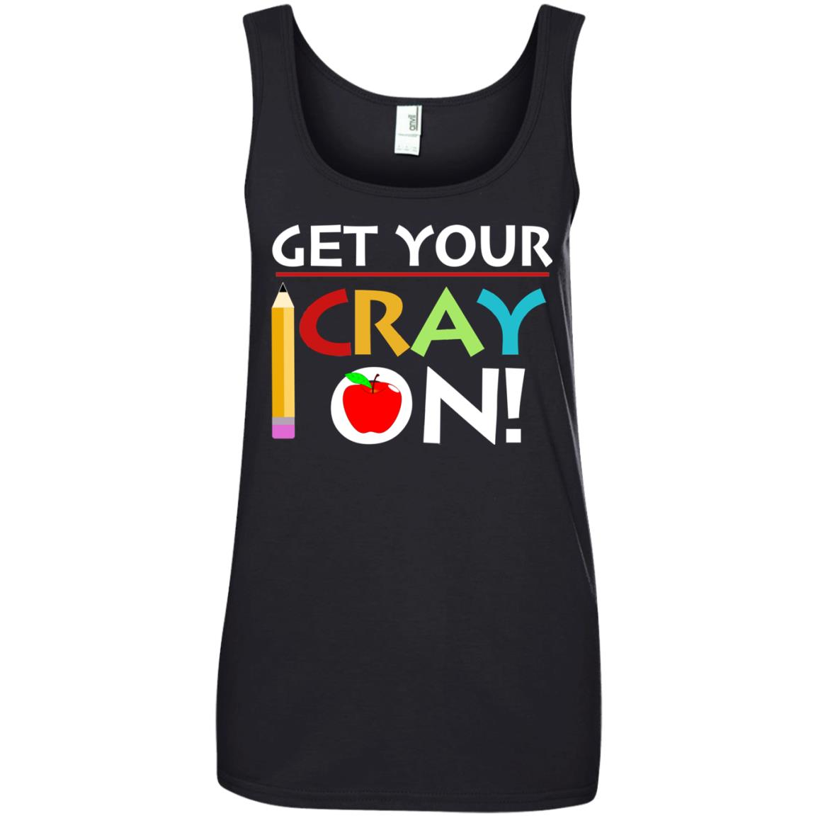 image 364px Get Your Cray On Teacher T Shirts, Hoodies, Tank Top