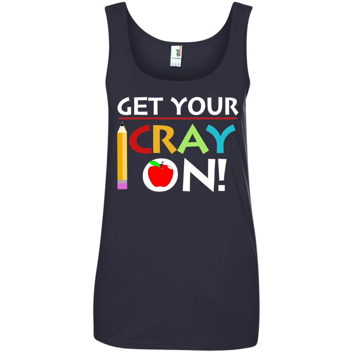 image 365px Get Your Cray On Teacher T Shirts, Hoodies, Tank Top