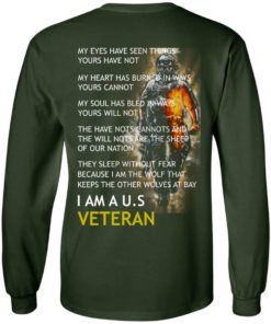 image 4 247x296px I am a US Veteran my eyes have seen things yours have not back side t shirt, hoodies