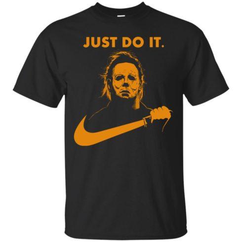 image 404 490x490px Michael Myers Halloween Just Do It [Orange Version] T Shirts, Hoodies