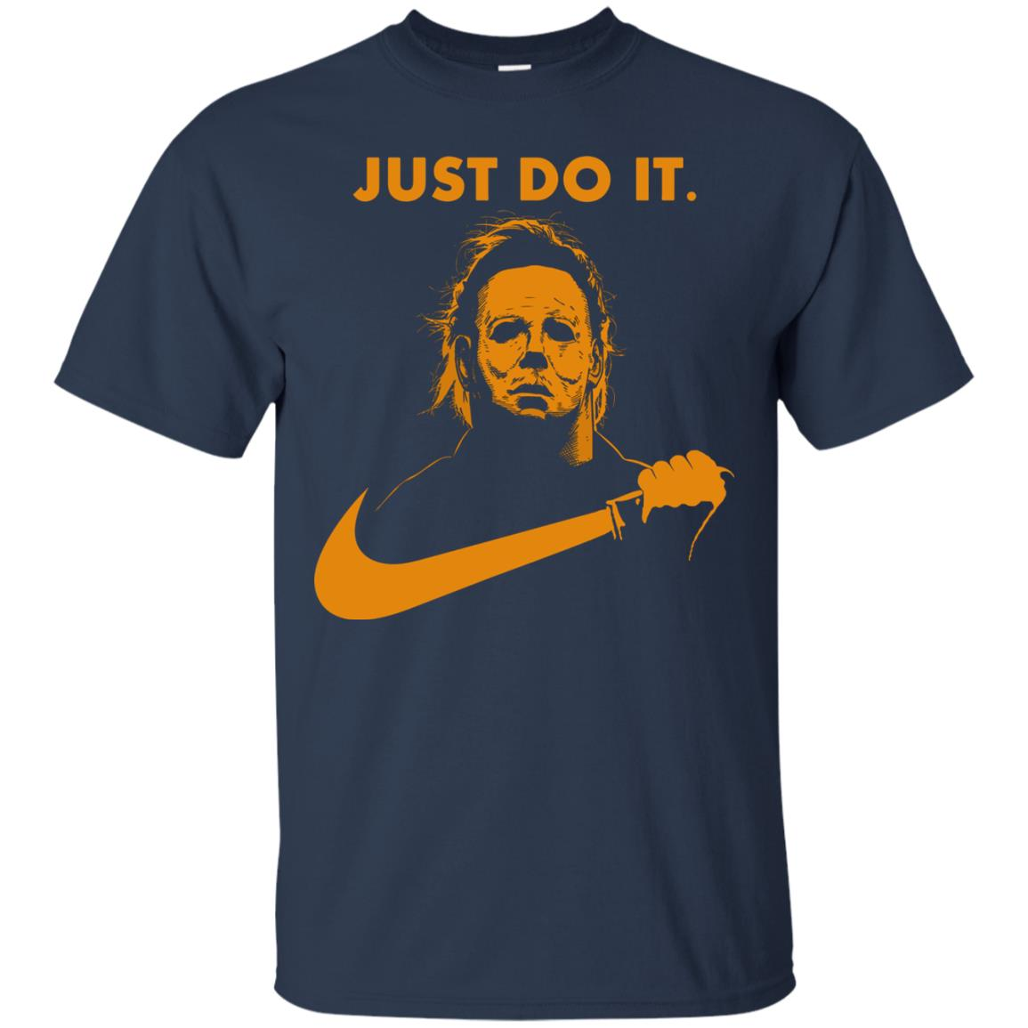 image 405px Michael Myers Halloween Just Do It [Orange Version] T Shirts, Hoodies