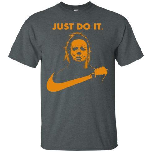image 406 490x490px Michael Myers Halloween Just Do It [Orange Version] T Shirts, Hoodies