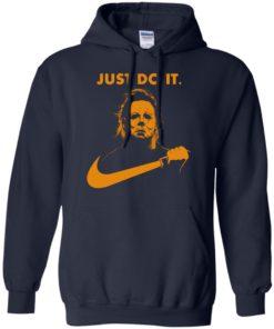 image 408 247x296px Michael Myers Halloween Just Do It [Orange Version] T Shirts, Hoodies