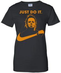 image 414 247x296px Michael Myers Halloween Just Do It [Orange Version] T Shirts, Hoodies