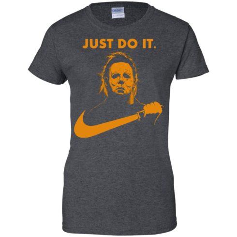 image 415 490x490px Michael Myers Halloween Just Do It [Orange Version] T Shirts, Hoodies