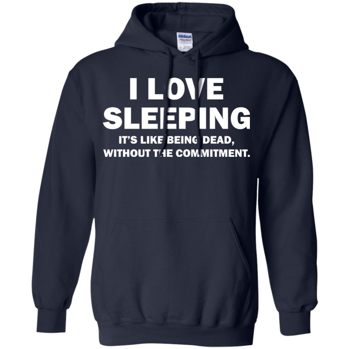 image 443px I Love Sleeping It's Like Being Dead T Shirts, Hoodies, Tank Top