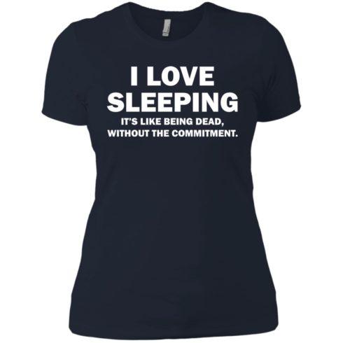 image 447 490x490px I Love Sleeping It's Like Being Dead T Shirts, Hoodies, Tank Top