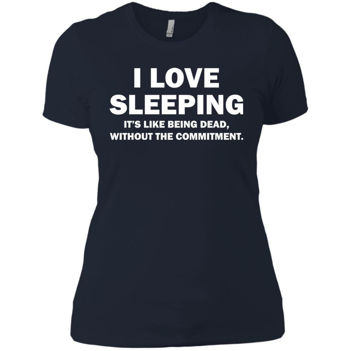 image 447px I Love Sleeping It's Like Being Dead T Shirts, Hoodies, Tank Top