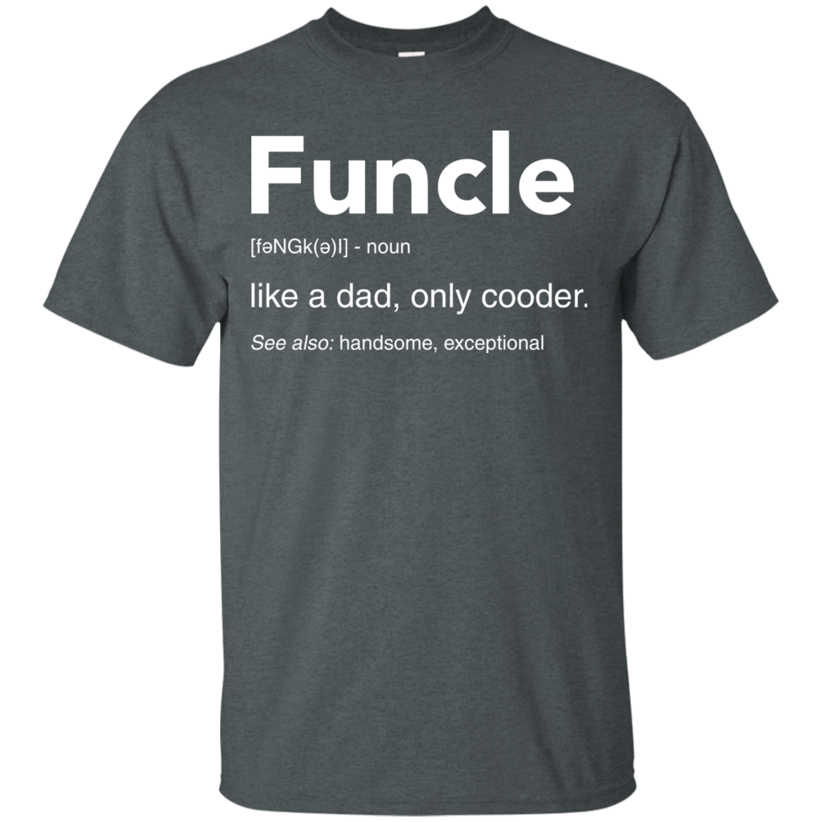image 45px Funcle Definition Like a dad, only cooder t shirts, hoodies, tank