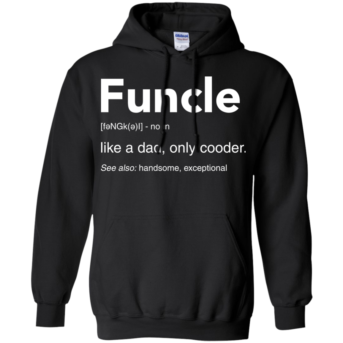 image 48px Funcle Definition Like a dad, only cooder t shirts, hoodies, tank