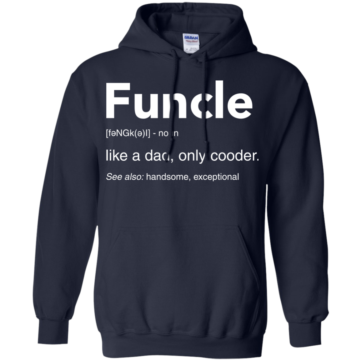 image 49px Funcle Definition Like a dad, only cooder t shirts, hoodies, tank