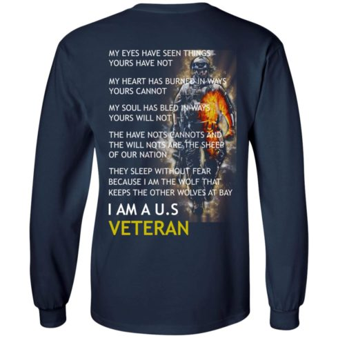 image 5 490x490px I am a US Veteran my eyes have seen things yours have not back side t shirt, hoodies