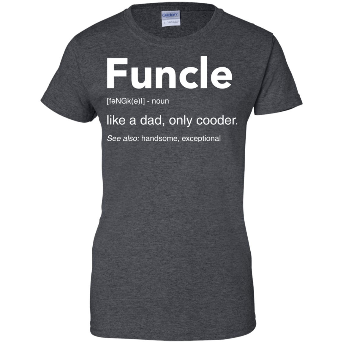 image 52px Funcle Definition Like a dad, only cooder t shirts, hoodies, tank