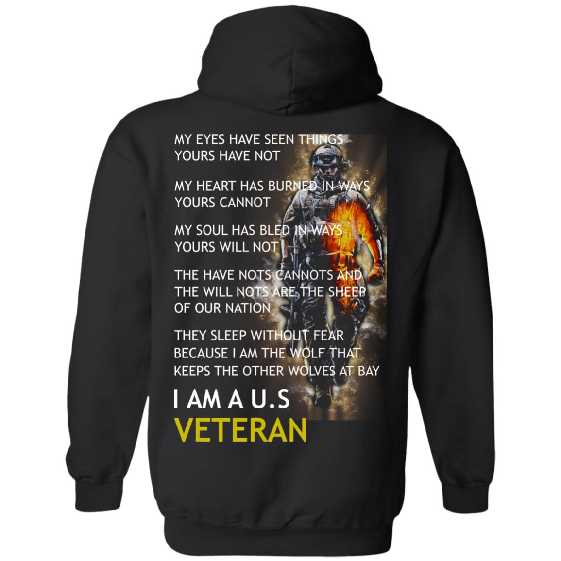 image 6px I am a US Veteran my eyes have seen things yours have not back side t shirt, hoodies