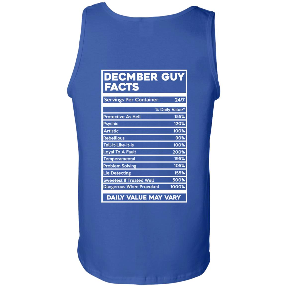 image 652px December Guy Facts Servings Per Container 24/7 T Shirts