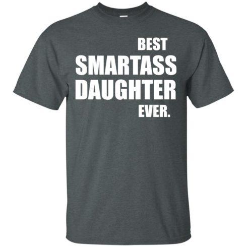 image 654 490x490px Best Smartass Daughter Ever T Shirts, Hoodies, Tank