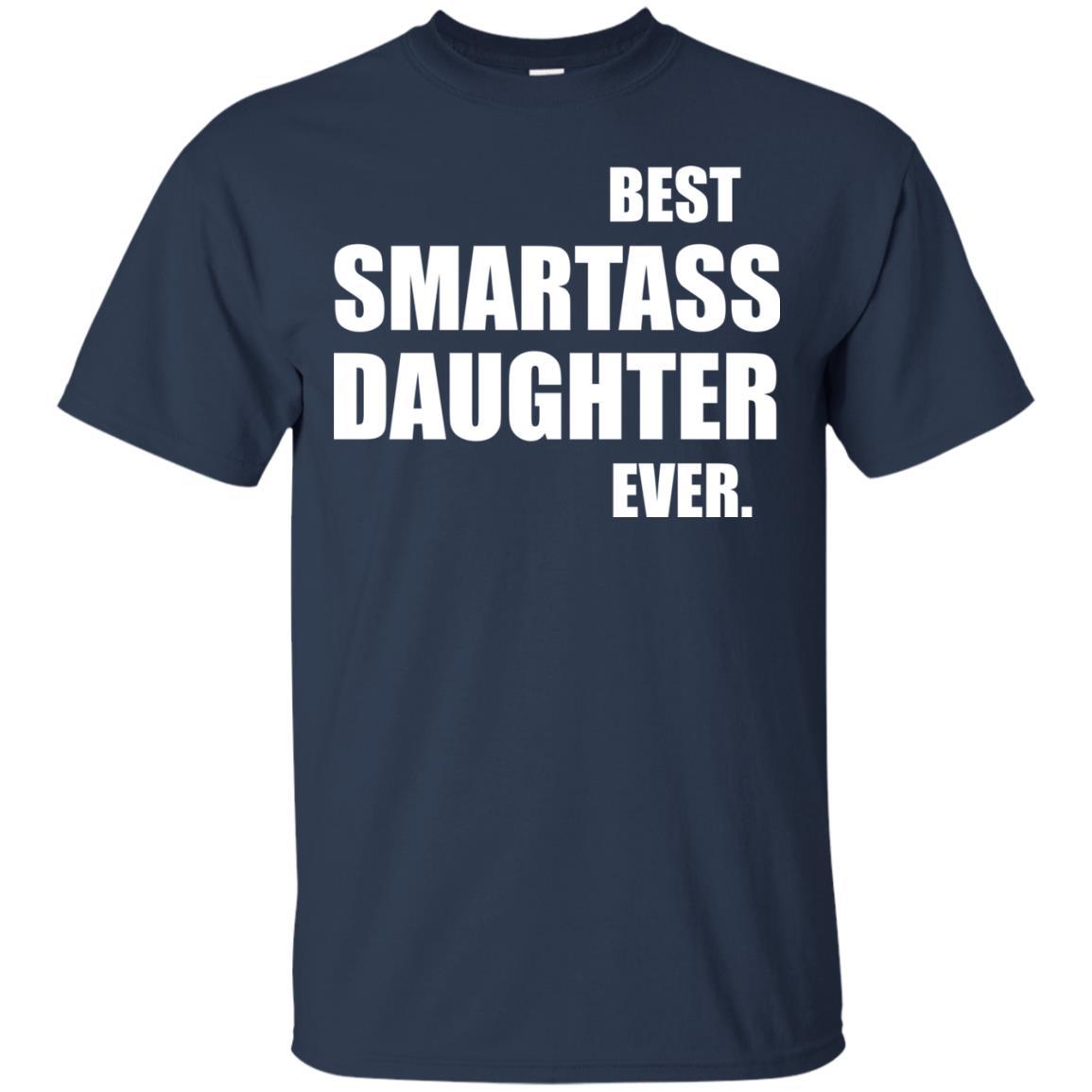 image 655px Best Smartass Daughter Ever T Shirts, Hoodies, Tank