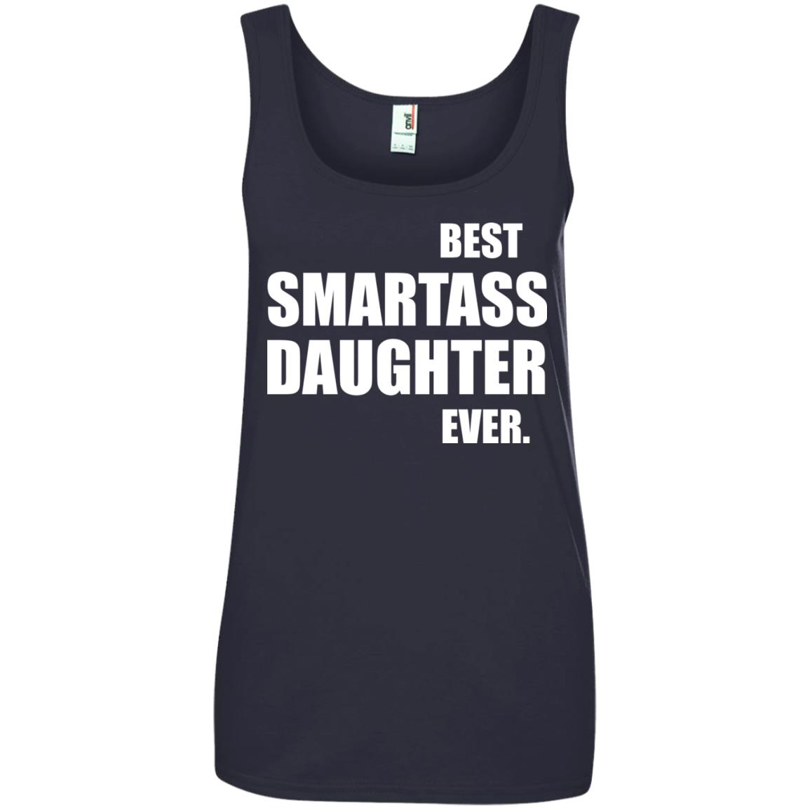 image 663px Best Smartass Daughter Ever T Shirts, Hoodies, Tank
