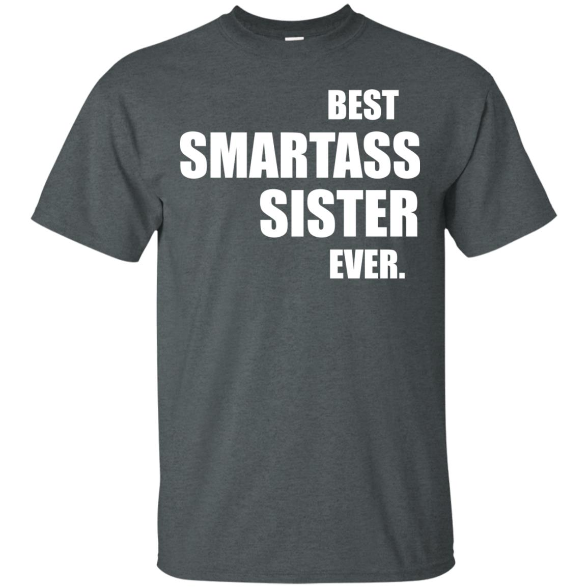 image 665px Best Smartass Sister Ever T Shirts, Hoodies, Tank Top