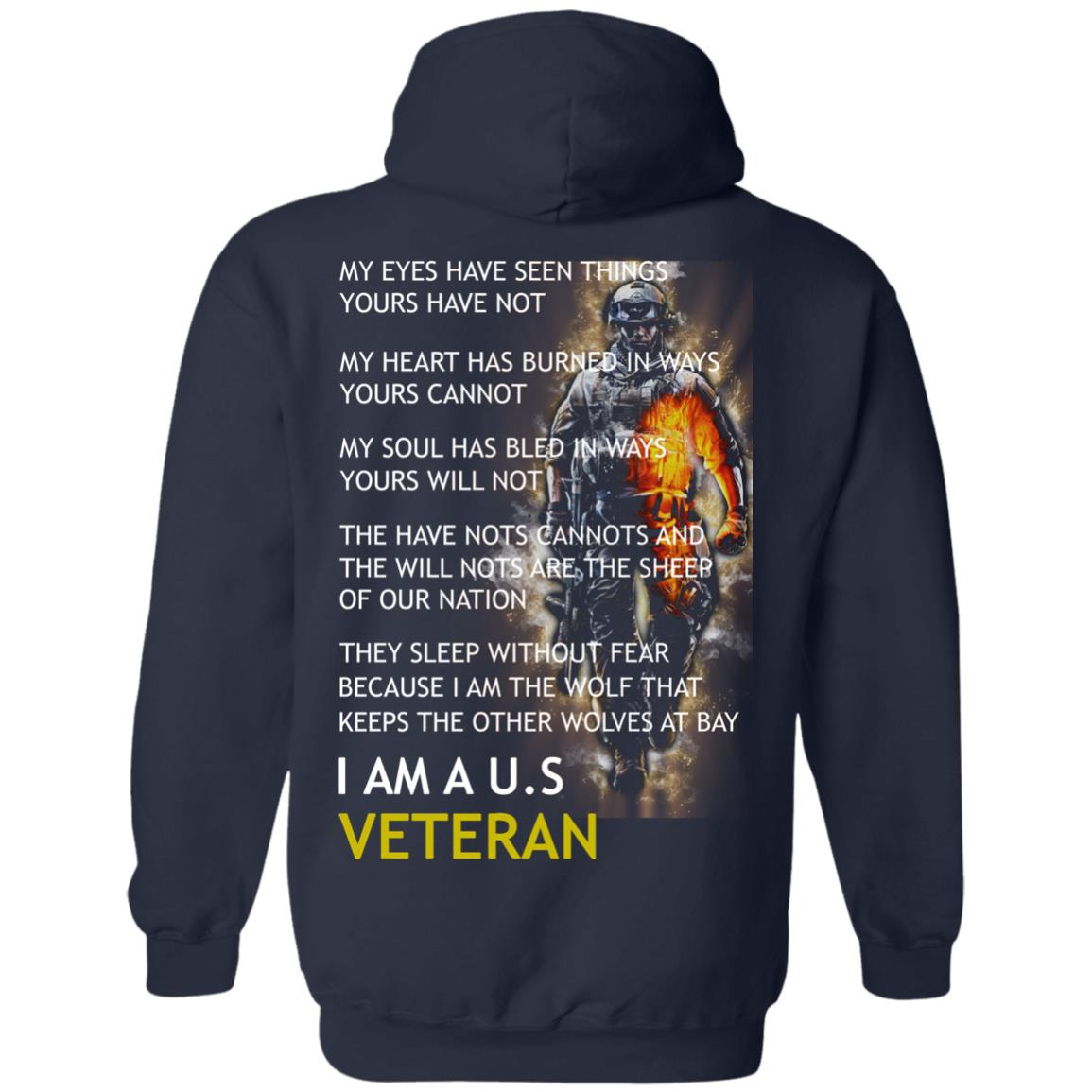 image 7px I am a US Veteran my eyes have seen things yours have not back side t shirt, hoodies