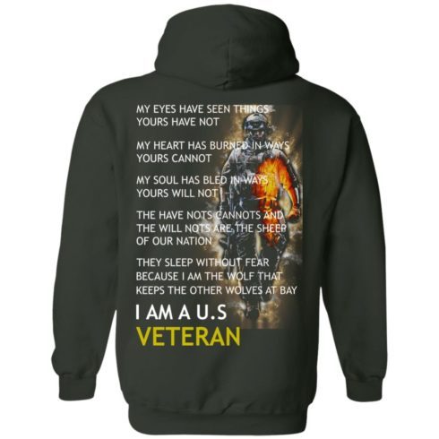 image 8 490x490px I am a US Veteran my eyes have seen things yours have not back side t shirt, hoodies