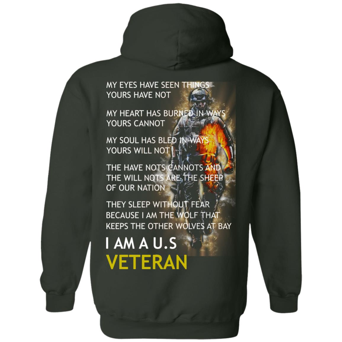 image 8px I am a US Veteran my eyes have seen things yours have not back side t shirt, hoodies