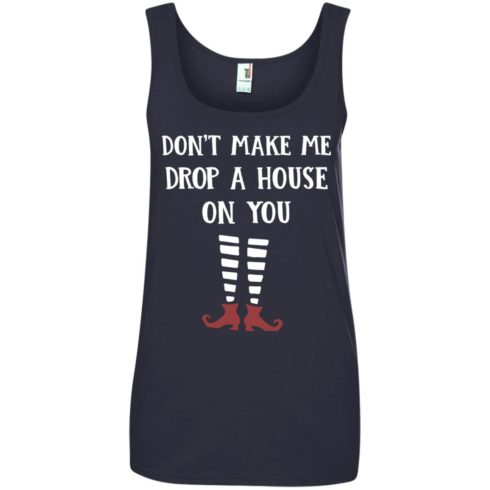 image 811 490x490px Wizard of Oz: Don't Make Me Drop A House On You T Shirts, Hoodies, Tank