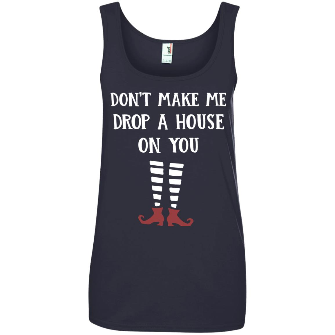 image 811px Wizard of Oz: Don't Make Me Drop A House On You T Shirts, Hoodies, Tank