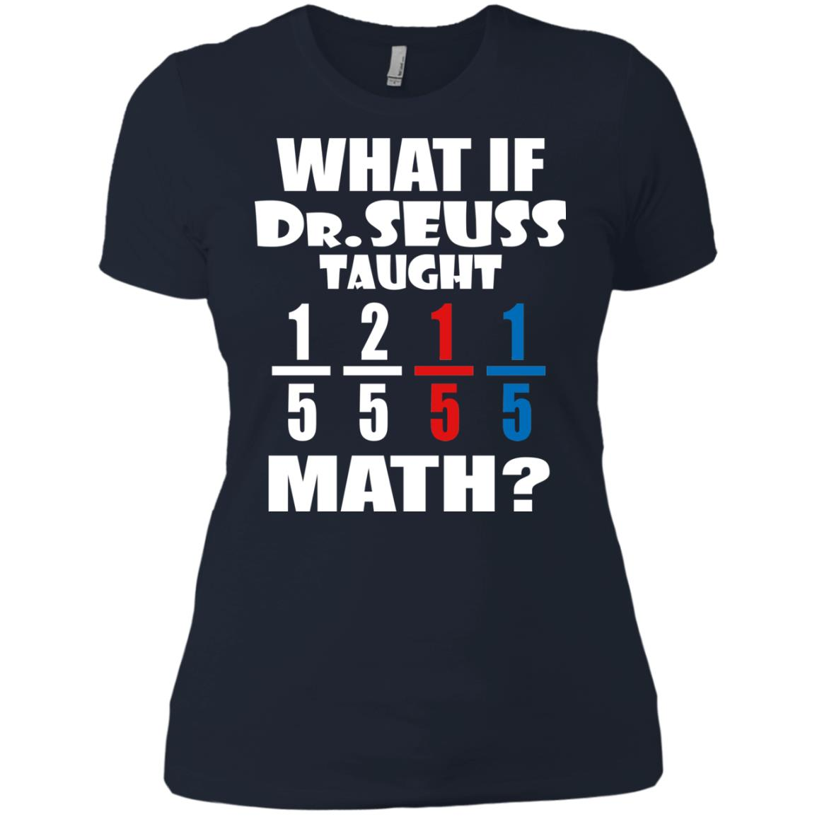 image 842px What If Dr Seuss Taught Math T Shirts, Hoodies, Tank Top
